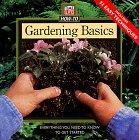 Gardening Basics, Time-Life Books Editors, 0783548648