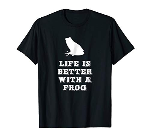 Life Is Better With A Frog Lover Gift T-Shirt