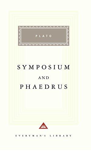Symposium and Phaedrus (Everyman's Library)