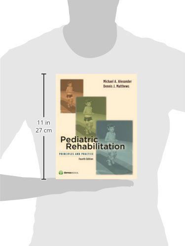 Pediatric Rehabilitation: Principles and Practice