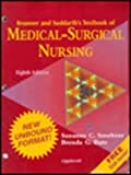 Medical-Surgical Nursing, Smeltzer, Suzanne C. and Bare, Brenda G., 039755480X