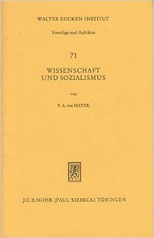 Wissenschaft Und Sozialismus (Beitrage Zur Ordnungstheorie Und Ordnungspolitik)
