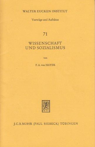 Wissenschaft und Sozialismus (Beiträge zur Ordnungstheorie und Ordnungspolitik, Band 71) Broschiert – 1979 Friedrich A. von Hayek Mohr Siebeck 316341821X Wirtschaft / Sonstiges