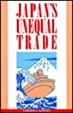 Japan's Unequal Trade, Edward J. Lincoln, 0815752628