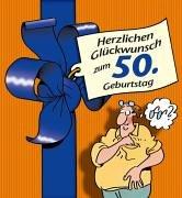 Herzlichen Glückwunsch zum 50. Geburtstag (Männer)