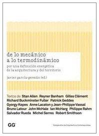 Descargar Libro De Lo Mecánico A Lo Termodinámico: Por Una Definición Energética De La Arquitectura Y Del Territorio Stan Allen