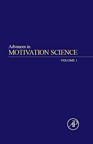 Advances in Motivation Science, Volume 1