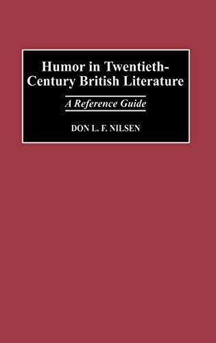 Humor in Twentieth-Century British Literature: A Reference Guide