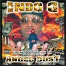 Angel Dust by Indo G (1998-09-08)