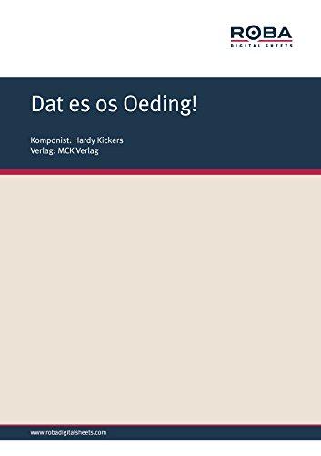 Dat es os Oeding!: Notenausgabe (German Edition) (Kicker Es)