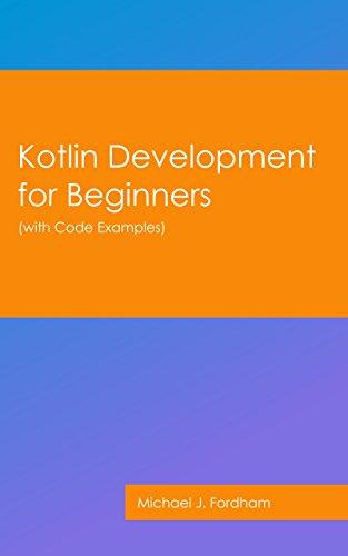 Download for free Kotlin Development for Beginners: