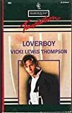 Front cover for the book Loverboy by Vicki Lewis Thompson