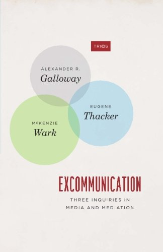 Read Online Excommunication: Three Inquiries in Media and Mediation (TRIOS) ebook