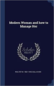 Book Modern Woman and how to Manage Her