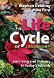 img - for The Life Cycle of Leadership: Surviving and Thriving in Today's Schools book / textbook / text book