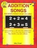 Addition Songs, Grades K-2, Kathy Troxel, 1883028027
