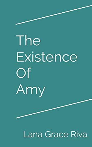 The Existence Of Amy by Lana Grace Riva ebook deal