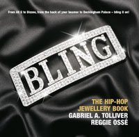 Bling: The Hip-hop Jewellery Book by Gabriel
