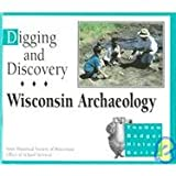 Digging and Discovery, Diane Y. Holliday and Bobbie Malone, 087020291X