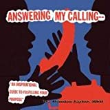 Answering My Calling, Winston Taylor, 1441597395