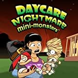 Daycare Nightmare: Mini-Monsters [Download]
