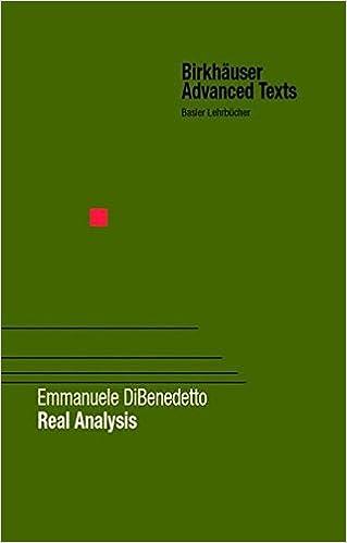 Real Analysis: Emmanuele DiBenedetto: 9780817642310: Amazon com: Books