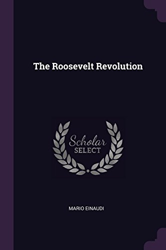 The Roosevelt Revolution