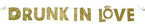 PartyFuFu Gold Sparkly Glitter Banner Drunk In Love Theme Hanging Photo Prop Wedding Bridal Shower Parties Decoration