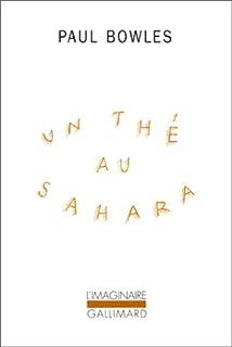 Un thé au Sahara, Bowles, Paul