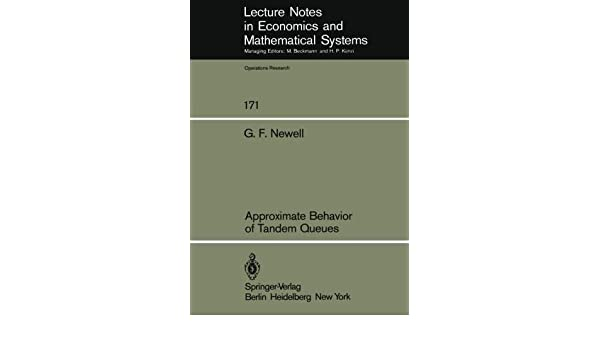 approximate behavior of t andem queues newell g f