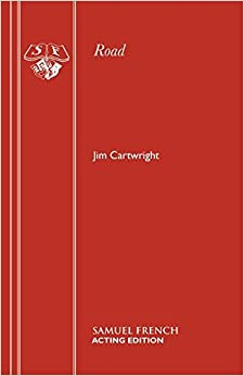 Road (Acting Edition) by Jim Cartwright (2014-12-31)