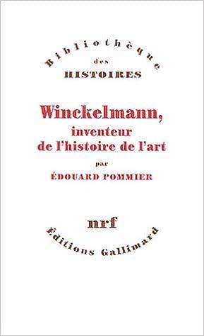 Lire un Winckelmann, inventeur de l'histoire de l'art pdf