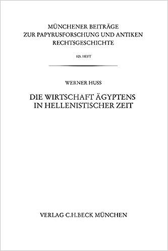 Kostenloser Download von Hörbüchern für Computer Die Wirtschaft Ägyptens in hellenistischer Zeit (Münchener Beiträge zur Papyrusforschung und antiken Rechtsgeschichte) (German Edition) PDF B00QKEOX6M
