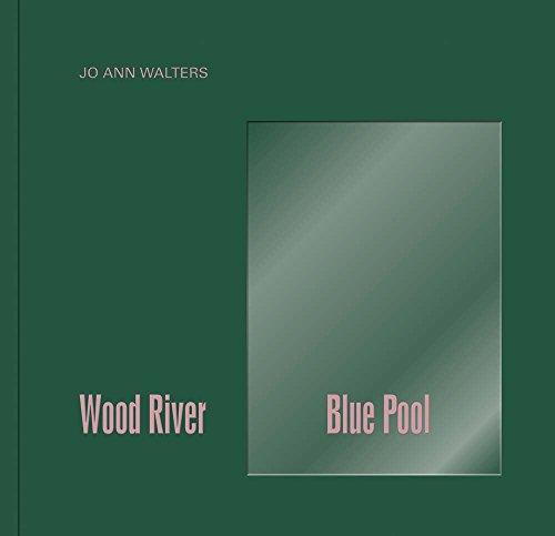 Jo Ann Walters: Wood River Blue Pool
