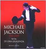 Michael Jackson 1958-2009, vita di una leggenda
