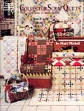 Collector Scrap Quilts and How To Make Them:…