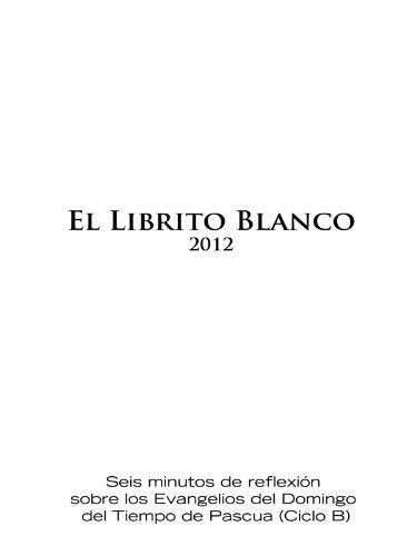 El Librito Blanco (Spanish Edition)
