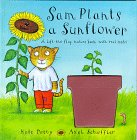 Sam Plants a Sunflower, Kate Petty, 0836252594