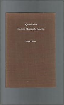 Quantitative Electron Microprobe Analysis.