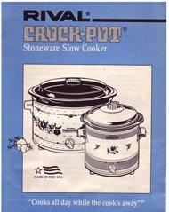 Rival Crock-Pot Stoneware Slow Cooker Instructions + Recipes