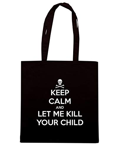 Borsa CALM ME YOUR Nera Shopper Speed CHILDREN LET AND ALL KEEP Shirt TKC0917 KILL 4T5wqfY