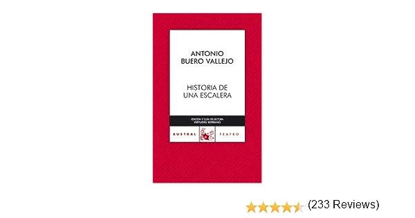 Historia de una escalera (AUSTRAL 70 AÑOS): Amazon.es: Buero Vallejo, Antonio: Libros