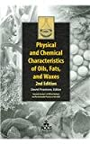 Physical and Chemical Characteristics of Oils, Fats, and Waxes, David Firestone, 1893997995
