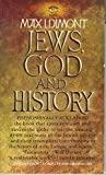 Jews, God, and History, Max I. Dimont, 0451057589