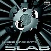 8 Ball Presents: Slab