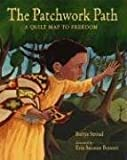 The Patchwork Path, Bettye Stroud, 0763624233