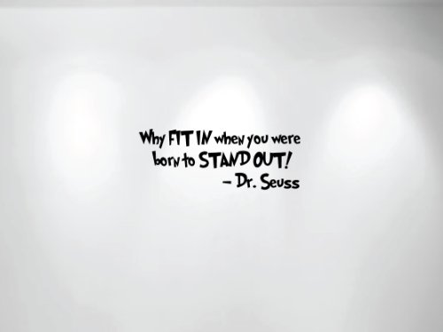 Innovative Stencils 1167 28 mblack Why Fit In When You Were Born To Stand Out Dr. Seuss Wall Kids Room Decal, 28-Inch x 10.5-Inch]()