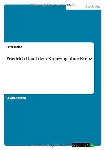 Book Friedrich II. Auf Dem Kreuzzug Ohne Kreuz