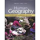 Human Geography : Landscapes of Human Activities, Fellmann, Jerome Donald and Getis, Judith, 0697290387