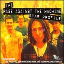 Star Profile: The Rage Against the Machine